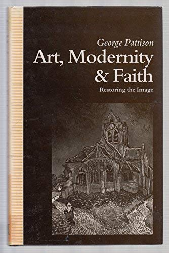 9780333529546: Art, Modernity and Faith: Restoring the Image