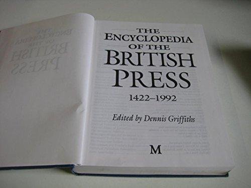 9780333529843: The Encyclopedia Of The British Press: 1422-1992