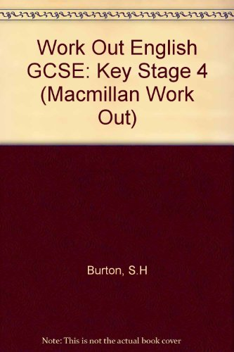 9780333531105: Work Out English GCSE: Key Stage 4 (Macmillan Work Out)