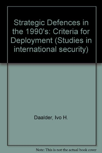 9780333532027: Strategic Defences in the 1990's: Criteria for Deployment (Studies in International Security)