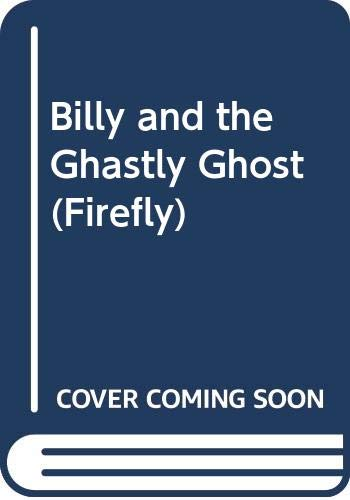 9780333532577: Billy and the Ghastly Ghost (Firefly)
