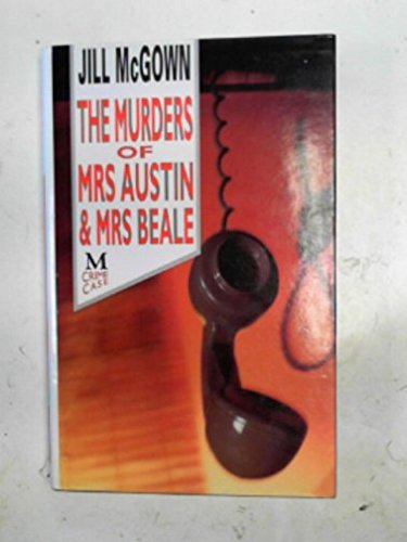 9780333532690: The murders of Mrs. Austin and Mrs. Beale