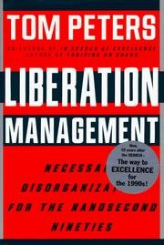 9780333533406: Liberation Management - Necessary Disorganization For The Nanosecond Nineties
