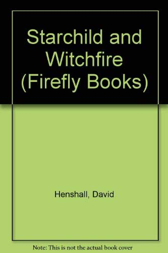 9780333533512: Starchild And Witchfire (Firefly Books)