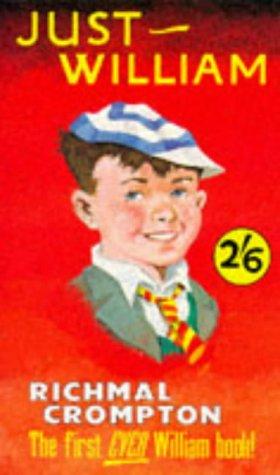 Just William: Crompton, Richmal