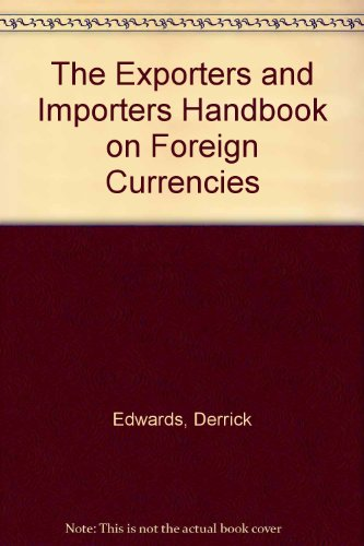 9780333534199: The Exporters and Importers Handbook on Foreign Currencies