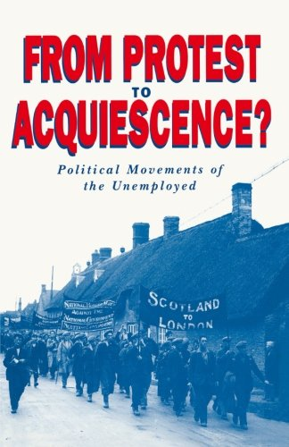 9780333534786: From Protest to Acquiescence?: Political Movements of the Unemployed