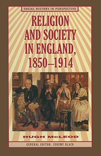 9780333534908: Religion and Society in England, 1850-1914 (Social History in Perspective)