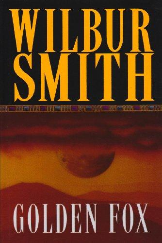 Golden Fox: Wilbur Smith