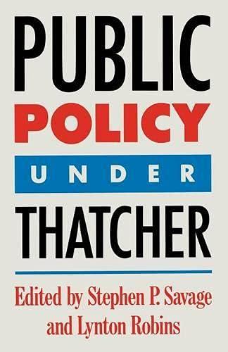 9780333536605: Public Policy under Thatcher