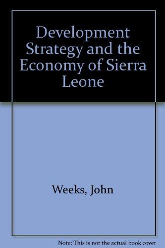 9780333536711: Development Strategy and the Economy of Sierra Leone