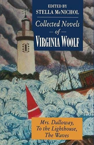 9780333537510: Collected Novels of Virginia Woolf: Mrs. Dalloway To the Lighthouse The Waves