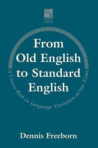 9780333537688: From Old English to Standard English: A Course Book in Language Variation Across Time (Studies in English Language)