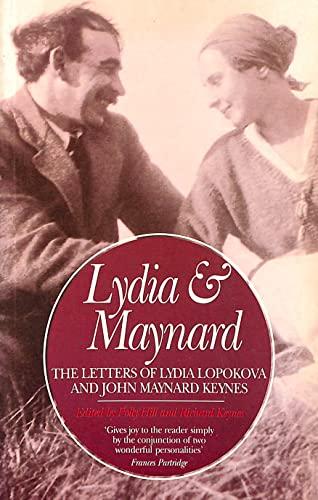 Lydia and Maynard: Letters of Lydia Lopokova: Lydia Lopokova, John