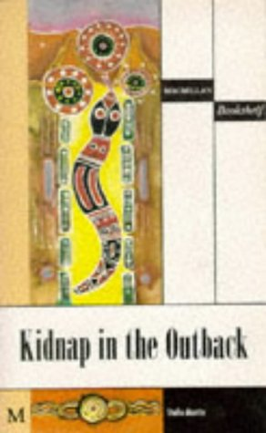 9780333539453: Macmillan Bookshelf: Kidnap in the Outback Level 1