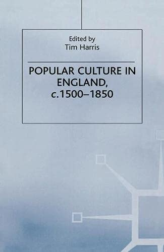 9780333541098: Popular Culture in England, c.1500-1850 (Themes in Focus)