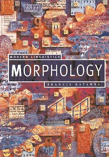 9780333541135: Morphology (Palgrave Modern Linguistics)