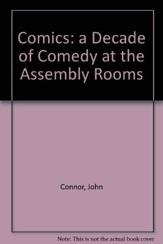 9780333541715: Comics: a Decade of Comedy at the Assembly Rooms