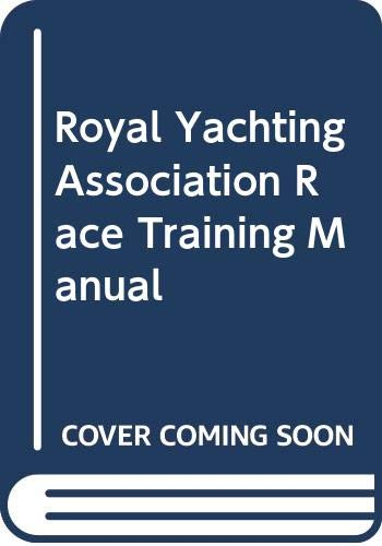 9780333542170: Royal Yachting Association Race Training Manual