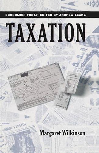 9780333542354: Taxation (Economics Today)