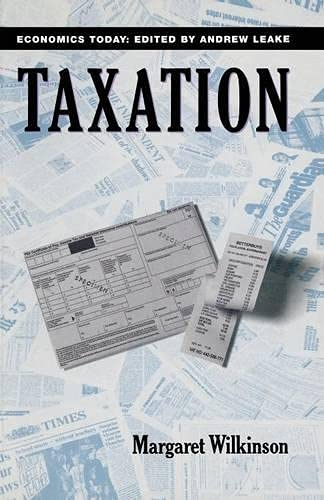 9780333542361: Taxation (Economics Today)
