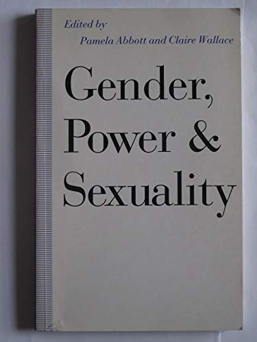 9780333542781: Gender, Power and Sexuality: Explorations in Sociology (Explorations in Sociology. British Sociological Association Conference Volume Series)