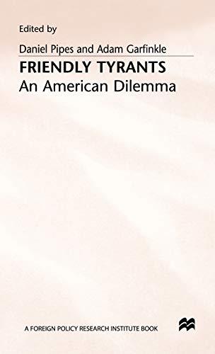 9780333543757: Friendly Tyrants: An American Dilemma