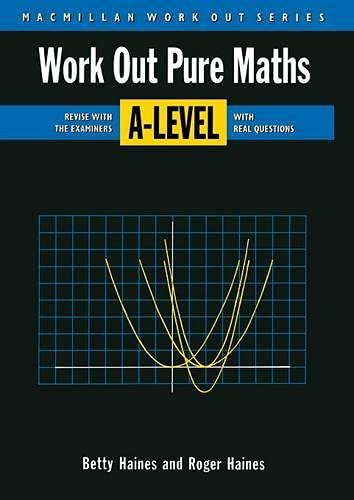 9780333543856: Work Out Pure Mathematics A-Level (MacMillan Work Out S)