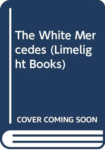 9780333543924: The White Mercedes (Limelight Books)