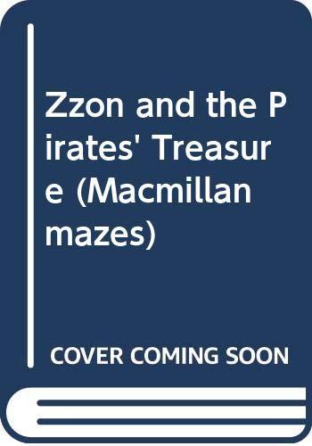 9780333545119: Zzon and the Pirates' Treasure (Macmillan mazes)