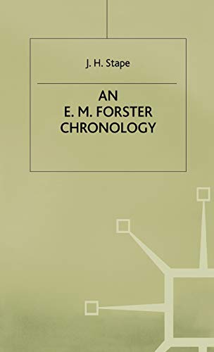 An E. M. Forster Chronology: Stape, J. H.