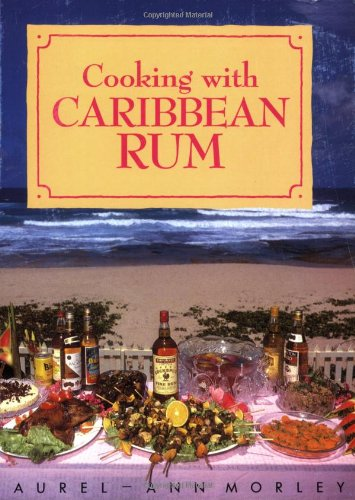 COOKING WITH CARIBBEAN RUM