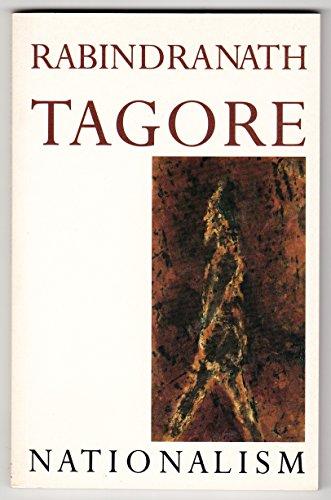 Nationalism: Tagore, Rabindranath