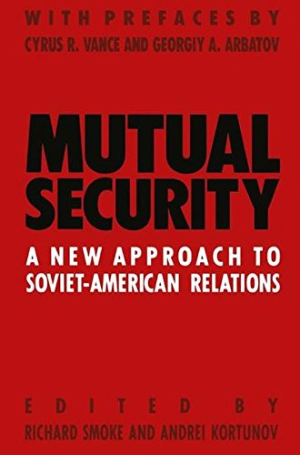 9780333546741: Mutual Security: A New Approach to Soviet-American Relations