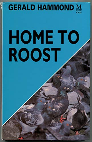 9780333546765: Home to Roost