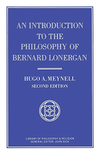 9780333546819: An Introduction to the Philosophy of Bernard Lonergan (Library of Philosophy and Religion)