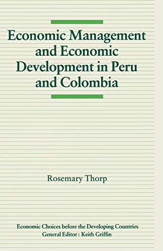 Economic Management and Economic Development in Peru and Colombia: Thorp, Rosemary