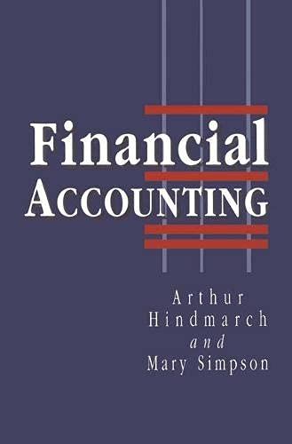 Financial Accounting: An Introduction: Hindmarch, Arthur; Simpson,