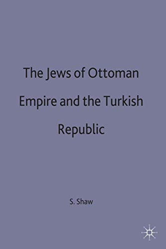 9780333547366: The Jews of the Ottoman Empire and the Turkish Republic