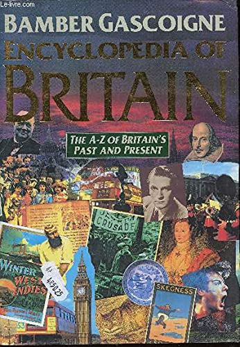 9780333547649: Encyclopedia Of Britain: The A-Z Of Britain's Past And Present