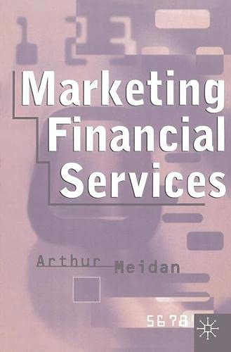9780333548486: Marketing Financial Services