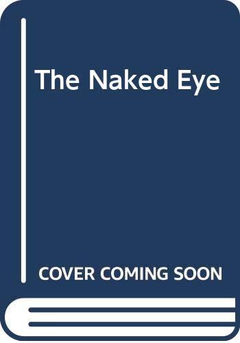 9780333548660: The Naked Eye