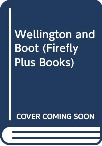 Wellington and Boot (Firefly Plus Books) (9780333549186) by Humphrey Carpenter; Jenny McDade