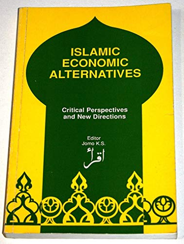 9780333549209: Islamic Economic Alternatives: Critical Perspectives and New Directions