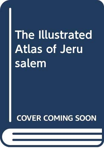 9780333549254: The Illustrated Atlas of Jerusalem