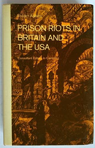 9780333549476: Prison Riots in Britain and the USA