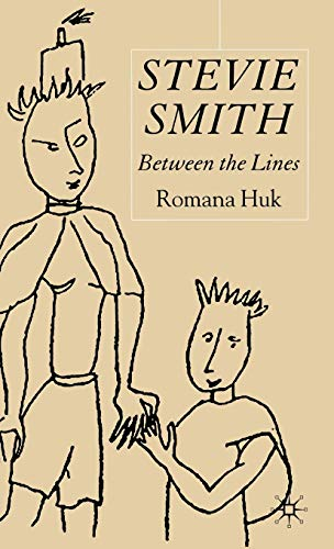 9780333549971: Stevie Smith: Between the Lines