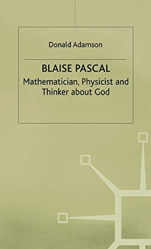 9780333550366: Blaise Pascal: Mathematician, Physicist and Thinker about God