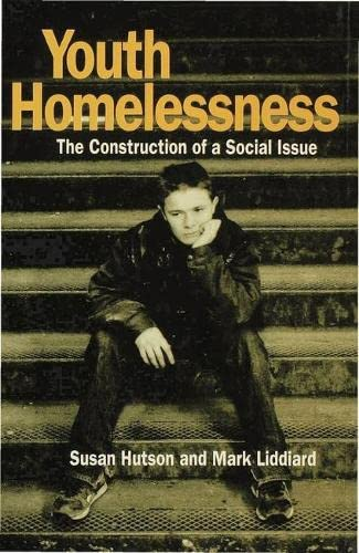 9780333550557: Youth Homelessness: The Construction of a Social Issue
