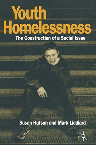9780333550564: Youth Homelessness: The Construction of a Social Issue